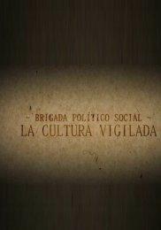 Brigada político social. La cultura vigilada