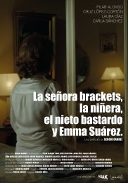 La sra. Brackets, la niñera, el nieto bastardo y Emma Suarez