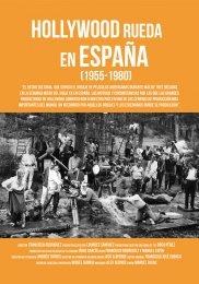 Hollywood rueda en España 1955-1980