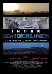 Inner Borderlines. Visions of America Through the Eyes of Alejandro Morales
